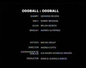 Créditos de doblaje de Oddball (TV) (DC)