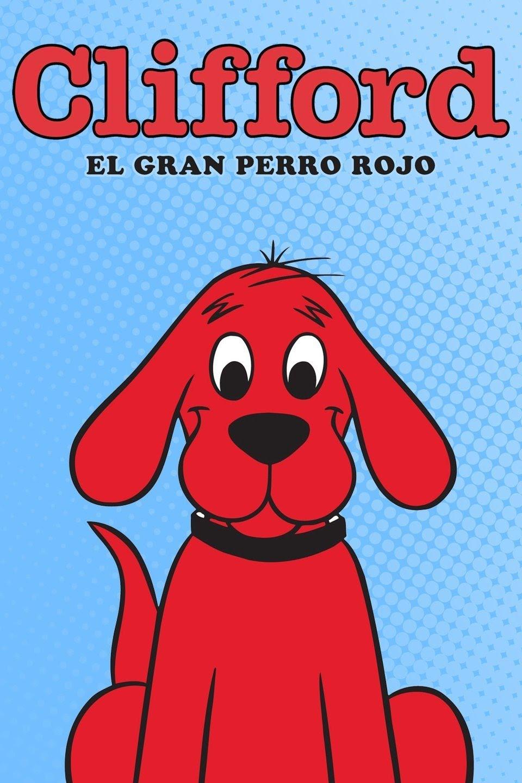 Clifford, el gran perro rojo | Doblaje Wiki | FANDOM ...