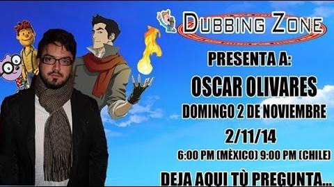 Entrevista a Oscar Olivares en Dubbing Zone