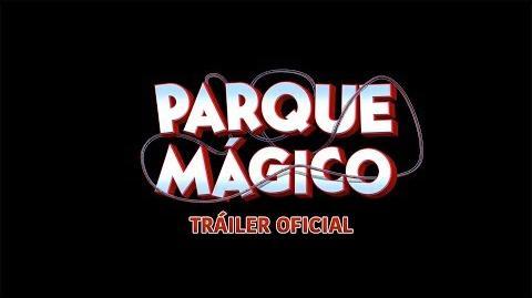 Parque Mágico Teaser Tráiler Paramount Pictures México
