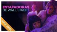 Estafadoras de Wall Street Noviembre 2019 SPOT DOBLADO Colombia