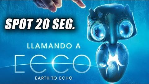 Llamando a Ecco - Earth To Echo - Spot 25 Segundos en Español (HD)