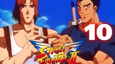 Street Fighter II V - CAP.10. El mensajero
