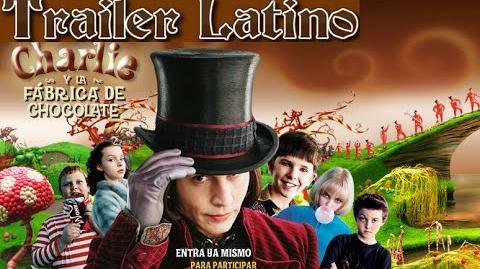 Trailer Latino de Charlie y la fábrica de chocolate (2005)