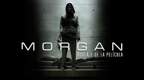 Morgan – Doblaje de la Película