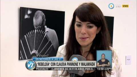 """Visión 7 - Claudia Pannone y Malamada presentan """"Rebeldía"""""""