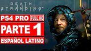 Death Stranding Gameplay en Español Latino Parte 1 - No Comentado (PS4 Pro)