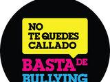 Basta de Bullying: No te quedes Callado