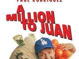 Un millón para Juan