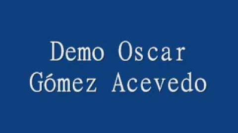 Demo Oscar Gómez Acevedo