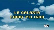 LA GALAXIA CORRE PELIGRO