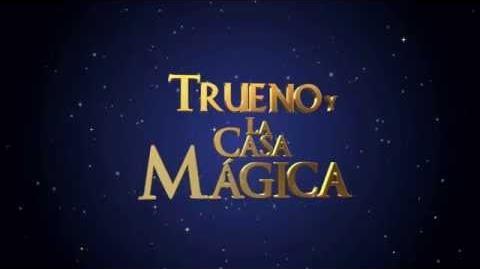 TRUENO Y LA CASA MÁGICA ¡Próximamente en cines!