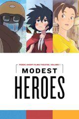 Héroes modestos: Teatro de cortometrajes de Ponoc