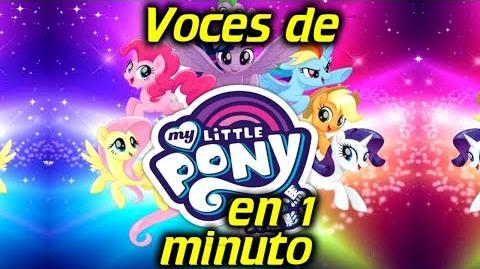 Voces de My Little Pony en 1 minuto- -32