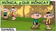 Mónica, ¿Qué Mónica? Mónica y sus Amigos