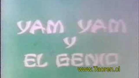 Yam Yam y el Genio - Opening