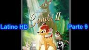 "Bambi 2 Latino ""Parte 9"" (HD)"