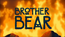 Brother bear title card disney