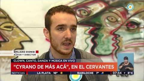 TV Pública Noticias Cyrano de más acá en el Cervantes - Emiliano Dionisi
