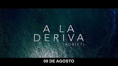 A La Deriva - 9 de Agosto - Spot Latino I Colombia