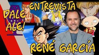Dale Ale! - Entrevista a René García, voz de vegeta hyoga y más!
