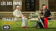 Los Dos Papas Trailer -1 Español Latino