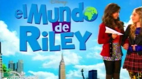 El Mundo de Riley - Canción de Apertura - (Español - Latino) - Primera Temporada