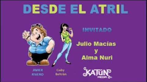 Desde el Atril - Julio Macías y Alma Nuri
