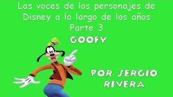Sergio Rivera - Las voces de Goofy
