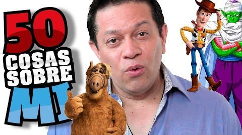 50CosasSobreMi Calos Segundo (Voz de Piccolo, Alf, Woody y más)