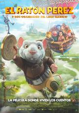 El ratón Pérez y los guardianes del libro mágico