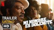 Mi Nombre Es Dolemite Trailer -2 Español Latino