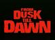 FromDuskTillDawn