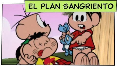 Mónica y sus Amigos - El Plan Sangriento