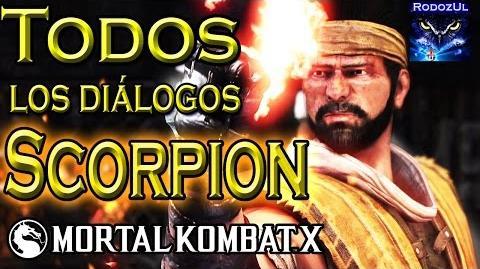 Todos los diálogos de Scorpion en Mortal Kombat X Hanzo Hasashi, líder Shirai Ryu.