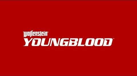 Wolfenstein- Youngblood – Tráiler de anuncio oficial del E3