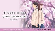 I Want to eat Your Pancreas 🌸 Trailer Oficial Doblaje Español
