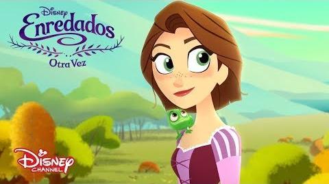 Enredados Otra Vez La nueva Serie de Disney Channel