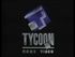 Tycoon Home Video