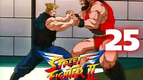 Street Fighter II V - CAP.25. Una lucha violenta - Primera parte Las tres batallas