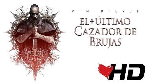 EL ÚLTIMO CAZADOR DE BRUJAS - Trailer definitivo - Con Vin Diesel Dob.