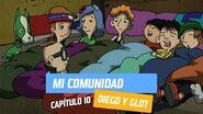 Capítulo 10- Mi comunidad - Diego y Glot - Temporada 2005