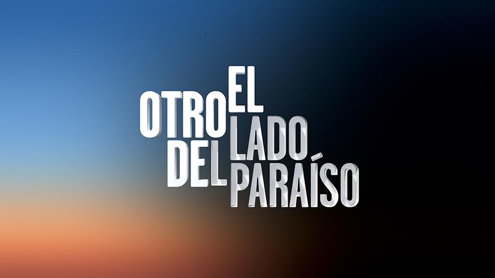 El otro lado del paraíso | Doblaje Wiki | Fandom