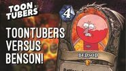 Hearthstone - ¿Está Benson terminando con Toontubers? Toontubers Cartoon Network