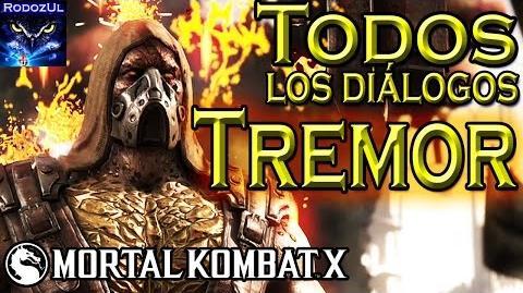 Todos los diálogos de Tremor en Mortal Kombat X El elemental terrestre mercenario