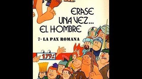 Erase Una Vez El Hombre 7 La Pax Romana