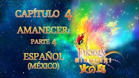 Phoenix (Hinotori 2004) - Capítulo 4 (Amanecer Parte 4)