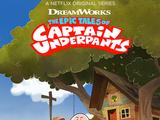 Las épicas aventuras del Capitán Calzoncillos