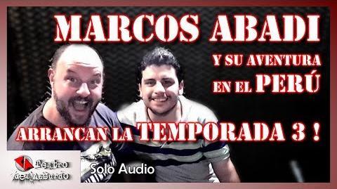 3x01 - Una Aventura En El Perú - Arranca la Temporada 3!!! - con Marcos Abadi