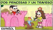Dos princesas y un travieso Mónica y sus amigos